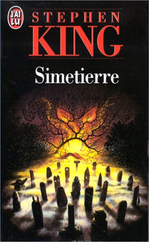 Stephen Kign - Simetierre - j'ai lu - livre de poche - horreur - the unamed bookshelf