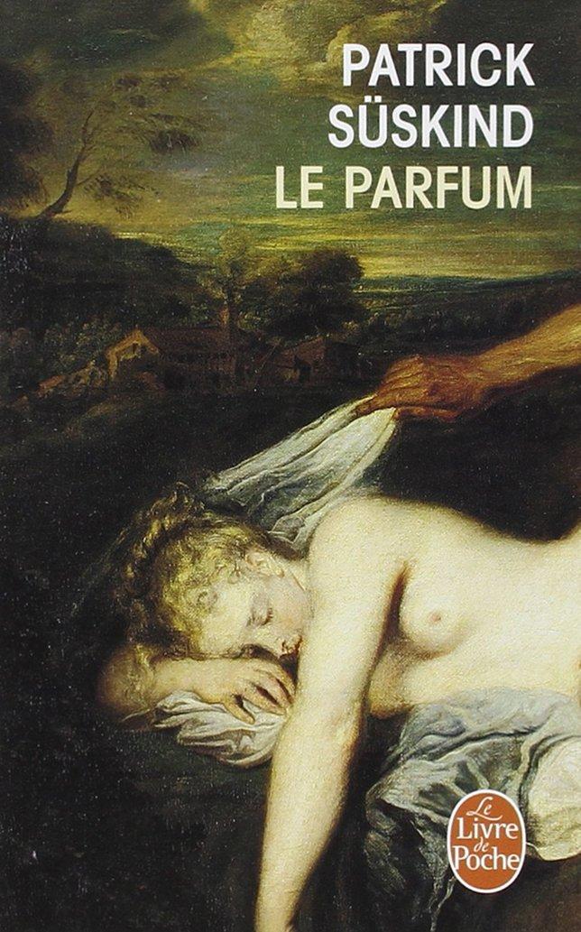 Le parfun - patrick süskind - Livre de Poche - classique - littérature - the unamed bookshelf