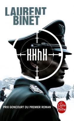 HHhH, Laurent Binet, Prix Goncourt du premier roman, le livre de poche, editions grasset