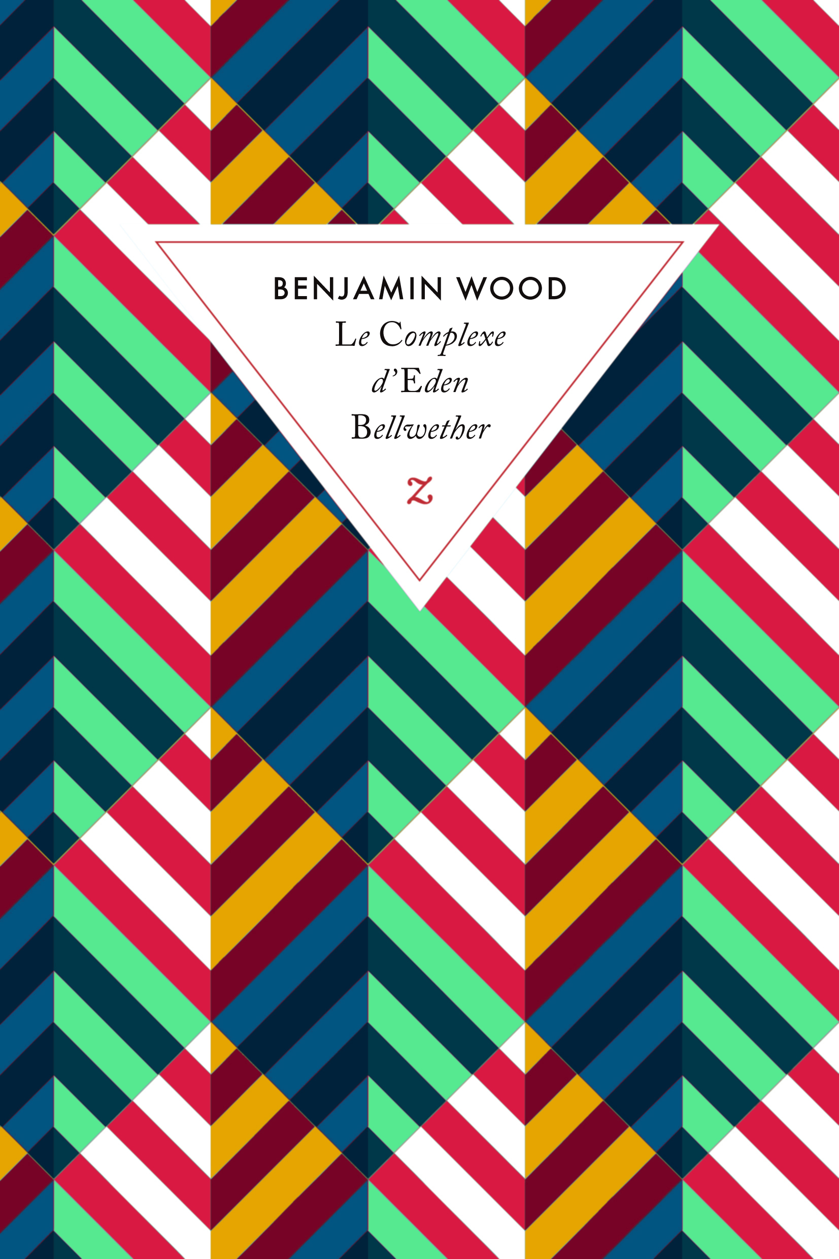 le-complexe-d'eden-bellwether-benjamin-wood-editions-zulma