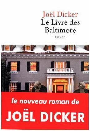livre-des-baltimores-joël-dicker-albin-michel