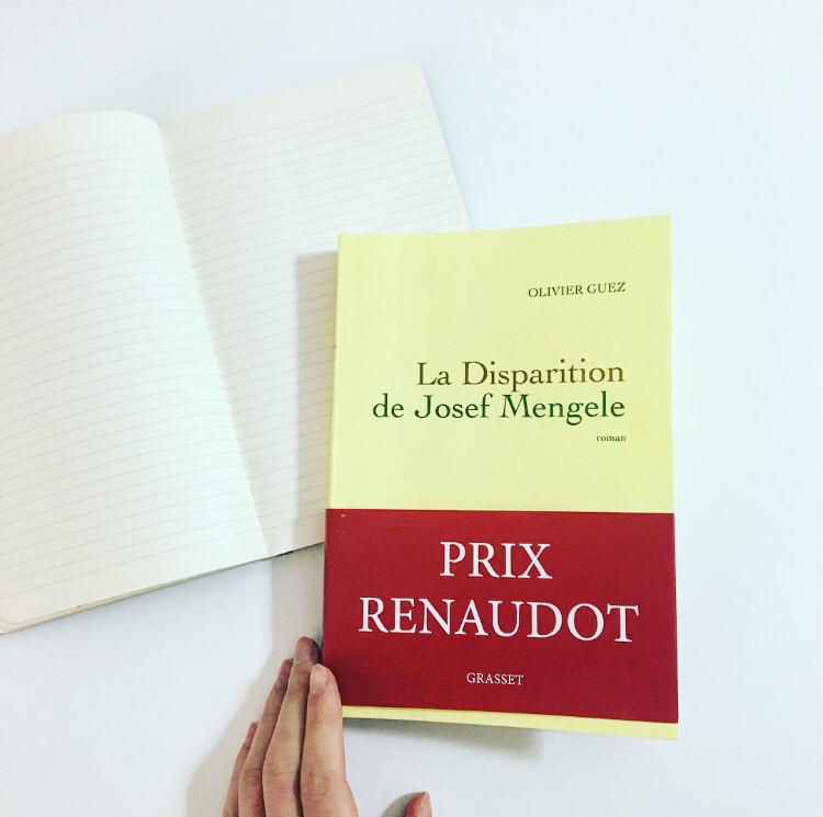la disparition de josef mengele - olivier guez - grasset - prix renaudot 2017 - rentrée littéraire
