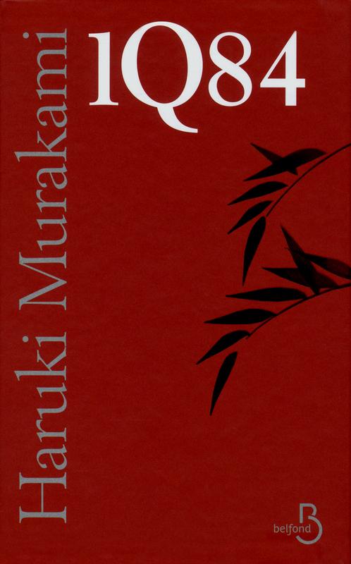 1Q84 - Haruki Murakami - Tomes 1, 2 et 3 - éditions Belfond