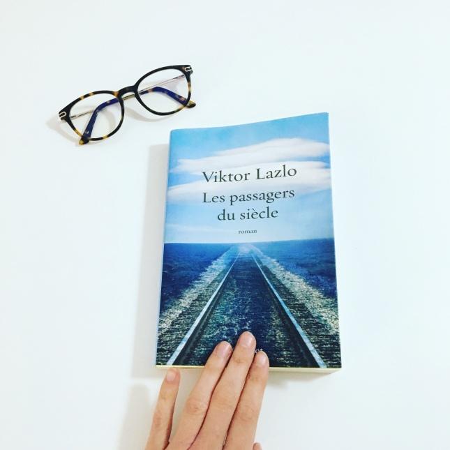 Les passagers du siècle - Viktor Lazlo - Editions Grasset - Rentrée littéraire de Janvier 2018 - the unamed bookshelf