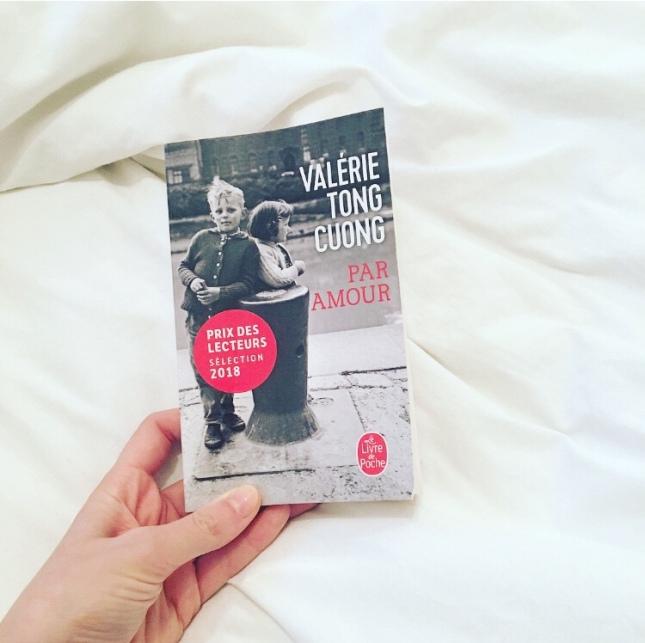 Par Amour - Valérie Tuong Cong - Livre de Poche - Prix des Lecteurs 2018 - seconde guerre mondiale - the unamed bookshelf