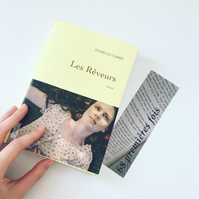 Les Rêveurs Isabelle Carré Grasset 68 premières fois Premier roman