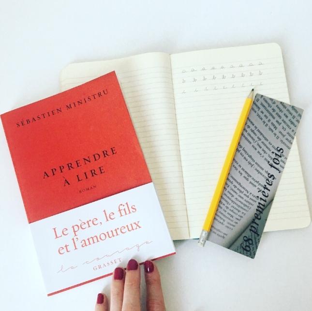 Apprendre à lire Sébastien Ministru Editions Grasset 68 premières fois 2018