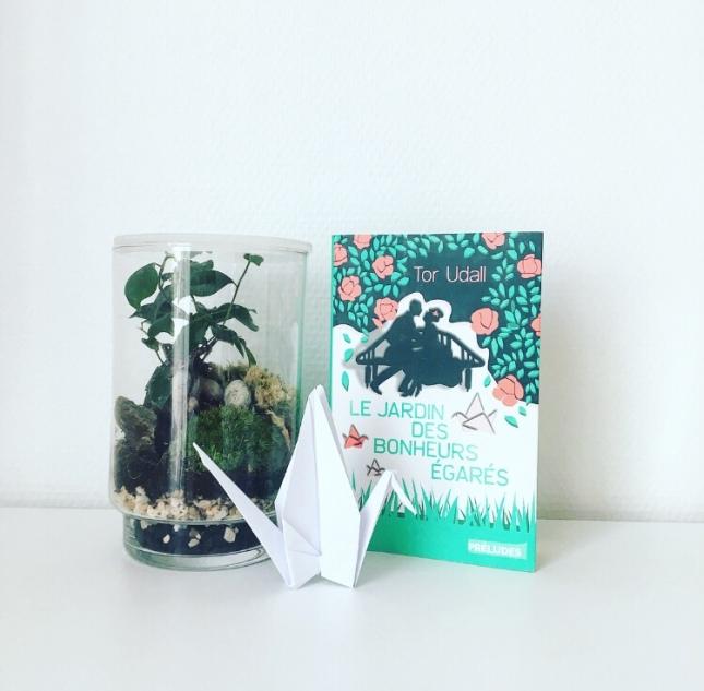 Le Jardin des bonheurs égarés Tor Udall - Préludes Editions - Mai 2018