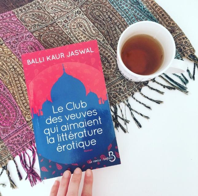 Le Club des veuves qui aimaient la littérature érotique, Balli Kaur Jaswal, Editions Belfond