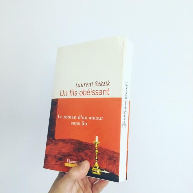 Un fils obéissant, Laurent Seksik, Flammarion, Rentrée littéraire 2018