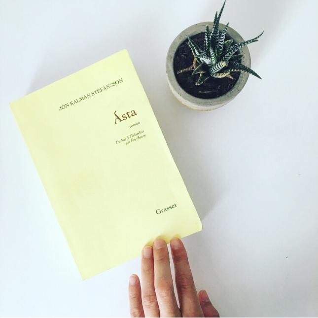 Ásta Jón Kalman Stefánsson Editions Grasset Rentrée littéraire 2018