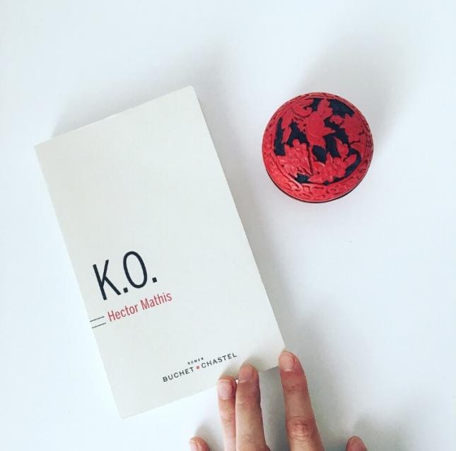 K.O. Hector Mathis Buchet Chastel editions Rentrée littéraire 2018 68 premières fois The Unamed Bookshelf