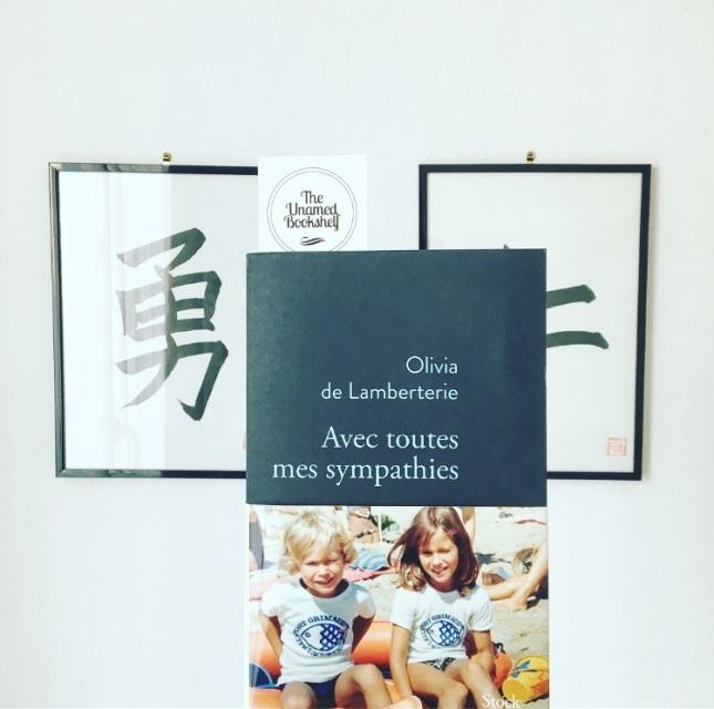 Avec toutes mes sympathies Olivia de Lamberterie Editions Stock Rentrée littéraire 2018 The Unamed Bookshelf