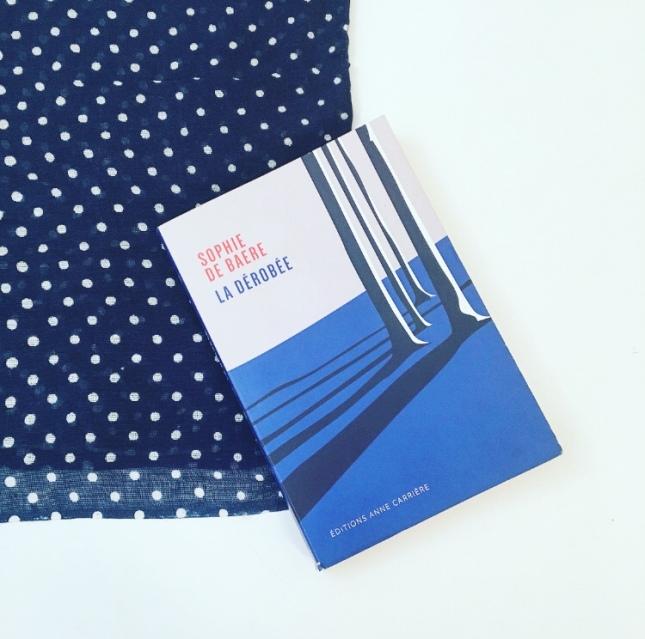 La dérobée Sophie De Baere Editions Anne Carrière 68 premières fois Premier roman The Unamed Bookshelf