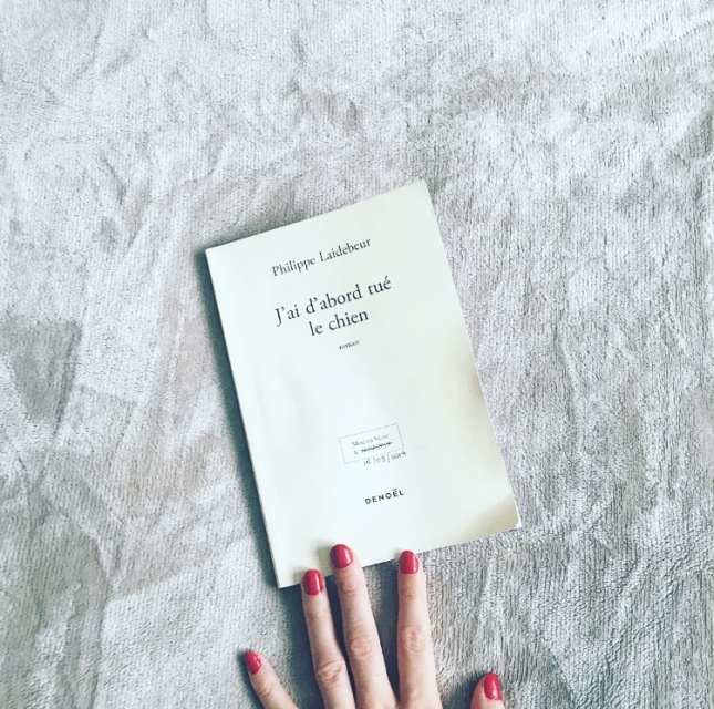 J'ai d'abord tué le chien Philippe Laidebeur Editions Denoël The Unamed Bookshelf