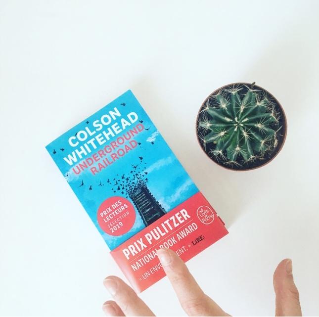 Underground Railroad Colson Whitehead Le Livre de Poche Prix des lecteurs 2019 The Unamed Bookshelf