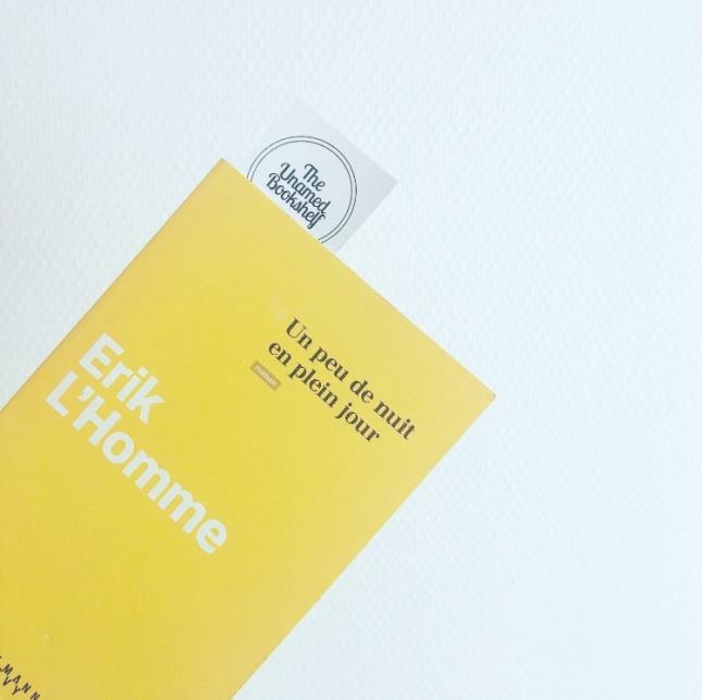 Un peu de nuit en plein jour Éric L'Homme Calmann Lévy Rentrée littéraire 2019 The Unamed Bookshelf