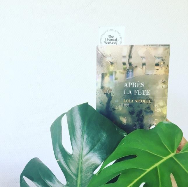Après la fête Lola Nicolle Editions Les Escales Rentrée littéraire 2019 The Unamed Bookshelf