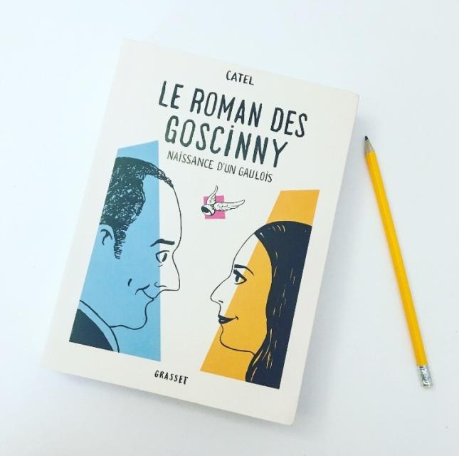 Le Roman des Goscinny Naissance d'un gaulois Catel Editions Grasset Grand Prix des lectrices Elle The Unamed Bookshelf