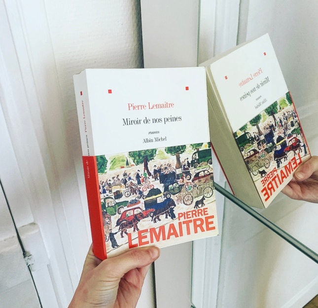 Miroir de nos peines Pierre Lemaitre Editions Albin Michel Janvier 2020 The Unamed Bookshelf