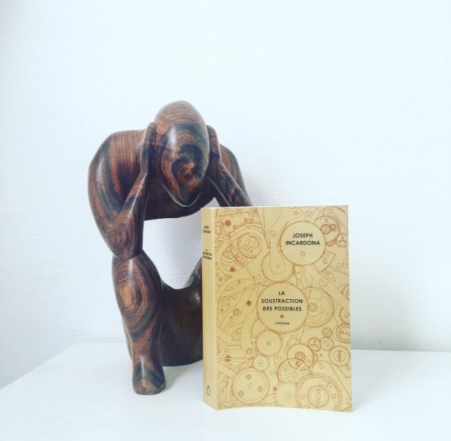 La soustraction des possibles Joseph Incardona Editions Finitudes, Grand Prix des Lectrices Elle 2020 The Unamed Bookshelf