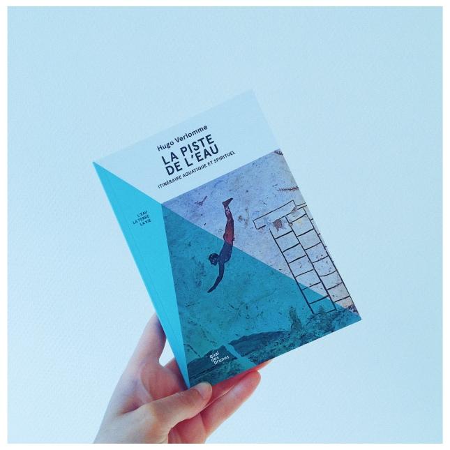 La piste de l'eau Hugo Verlomme Editions Quai des Brumes The Unamed Bookshelf