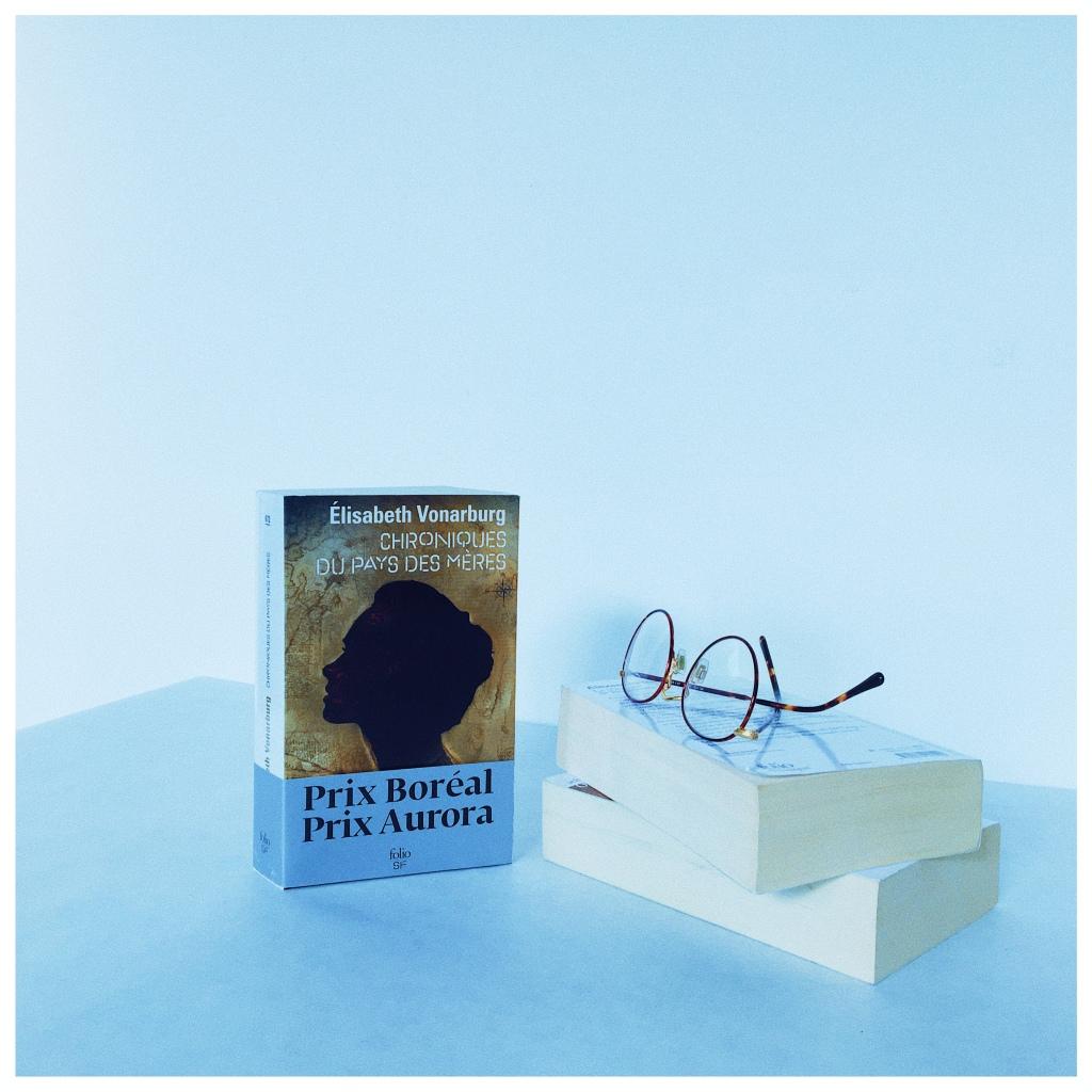 Chroniques du Pays des mères  Elisabeth Vonarburg Folio SF Janvier 2021 The Unamed Bookshelf