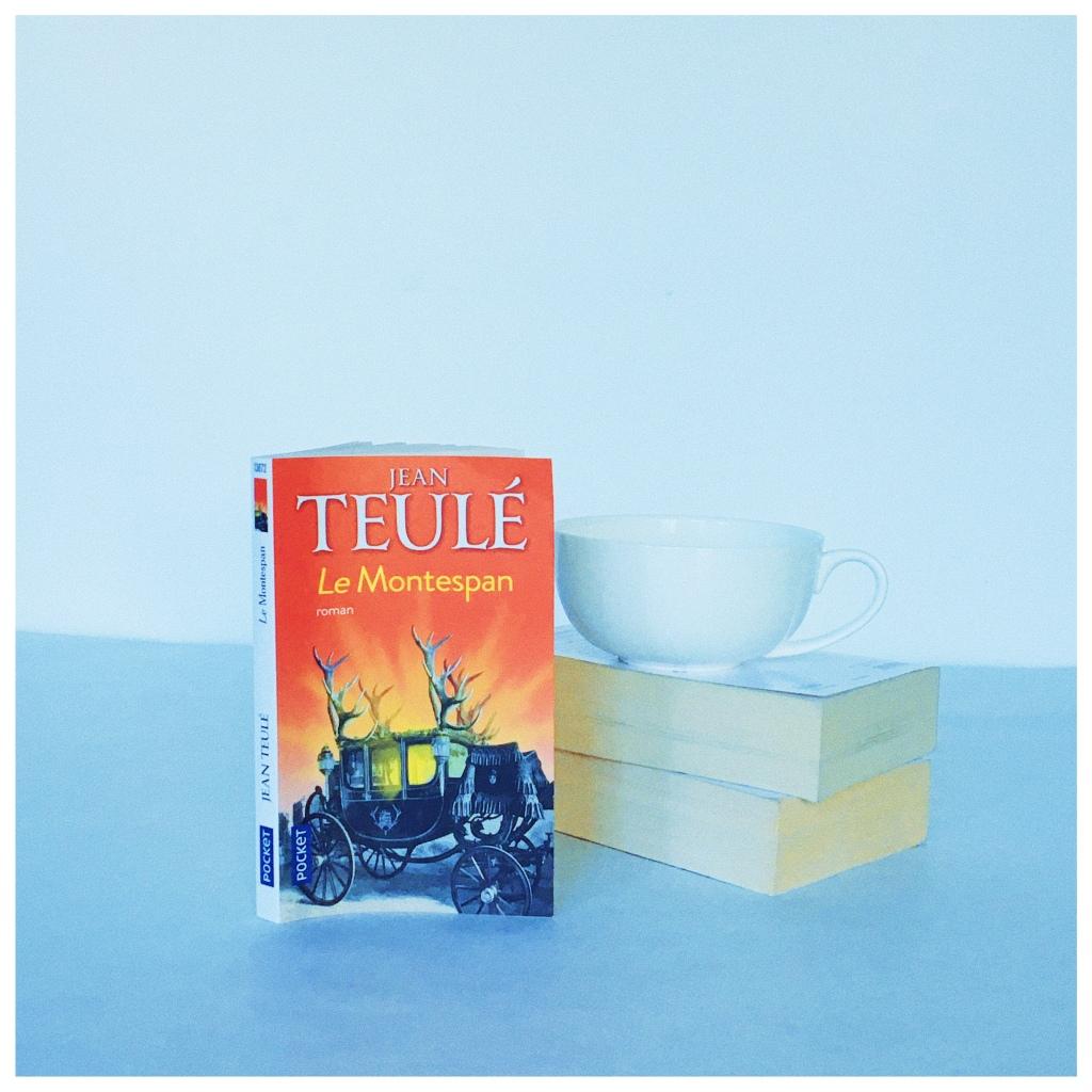 Le Montespan Jean Teulé Editions Pocket The Unamed Bookshelf Histoire Roi Soleil